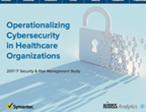 Operationalizing Cybersecurity in Healthcare Organizations