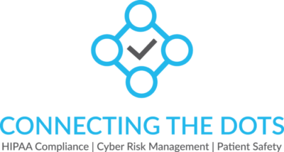 Connecting The Dots | Compliance | Cyber Risk | Patient Safety