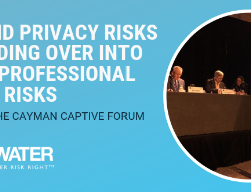 Cyber and Privacy Risks Are Bleeding Over into Medical Professional Liability Risks | Update from the Cayman Captive Forum