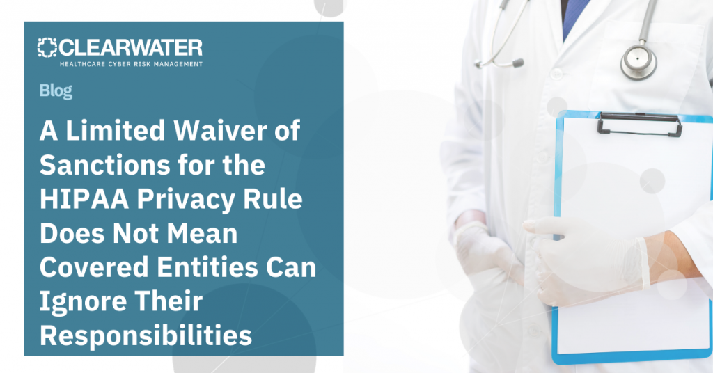 A Limited Waiver of Sanctions for the HIPAA Privacy Rule