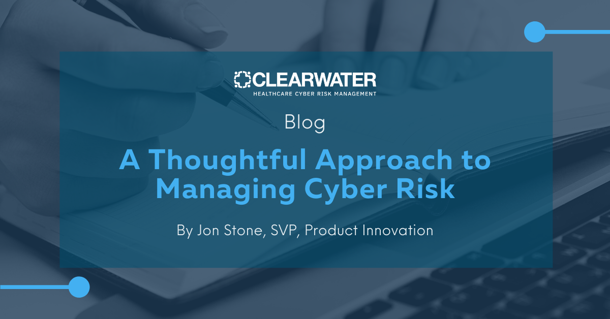 A thoughtful approach to managing Cyber Risk