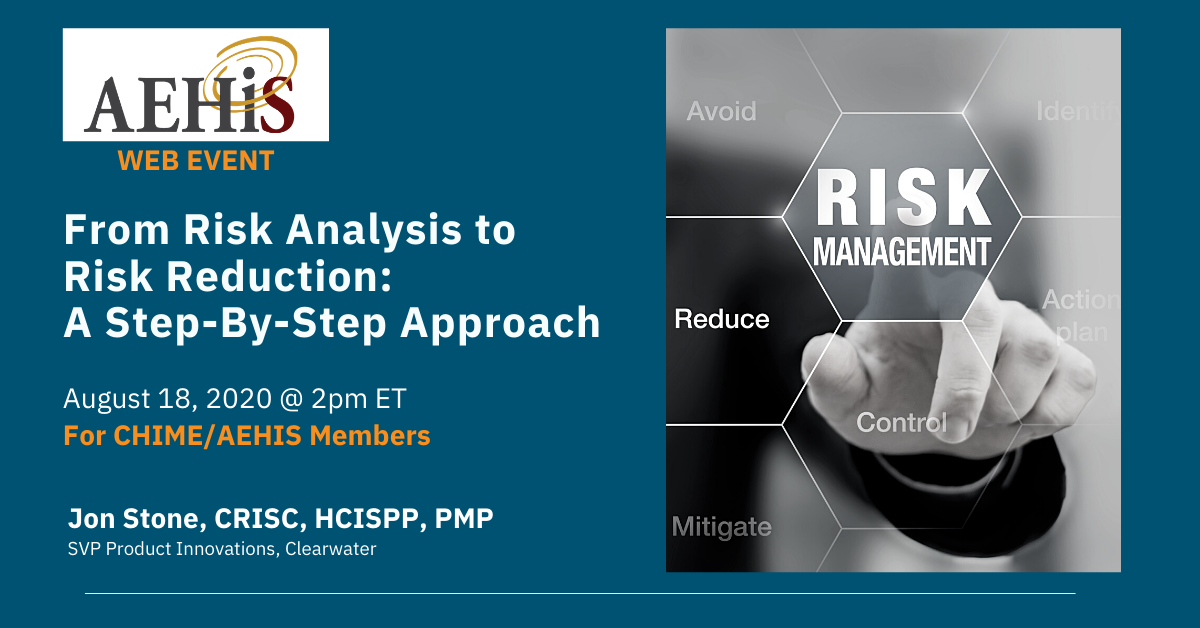 From Risk Analysis to Risk Reduction - AEHIS / CHIME