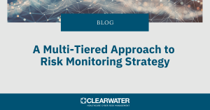 A Multi-Tiered Approach to Risk Monitoring Strategy