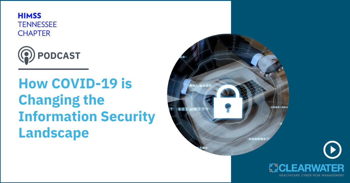 How COVID-19 is Changing the Information Security Landscape