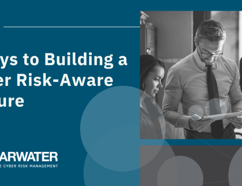 5 Keys to Building a Cyber Risk-Aware Culture