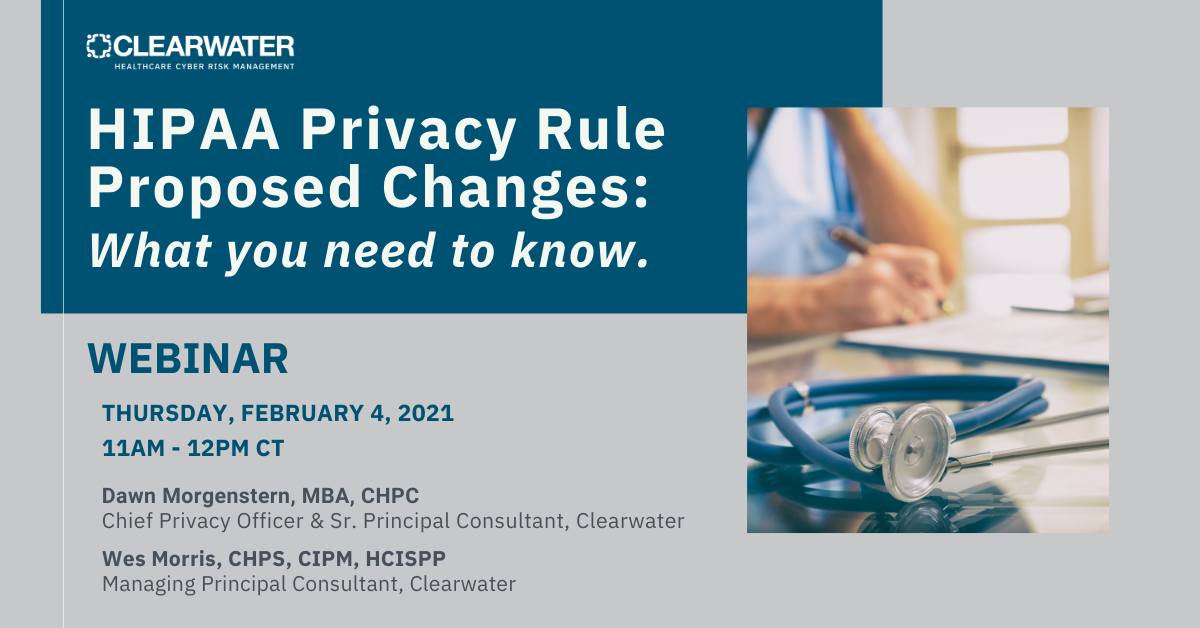 HIPAA Privacy Rule Proposed Changes: What You Need to Know