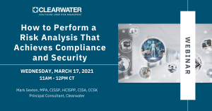 How to Perform a Risk Analysis That Achieves Compliance and Security