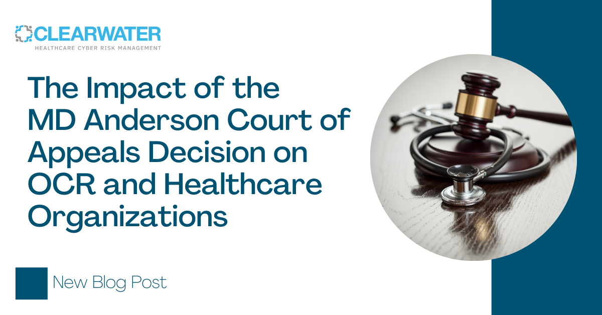 A Look at the Impact of the MD Anderson Court of Appeals Decision on OCR and Your Healthcare Entity