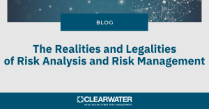 The Realities and Legalities of Risk Analysis and Risk Management in Healthcare