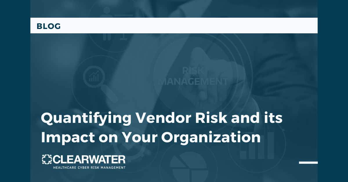 Blog_Quantifying Vendor Risk and its Impact on Your Organization